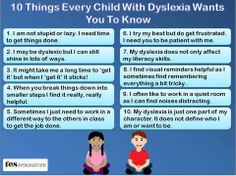 10 things every child with dyslexia wants teachers to know.