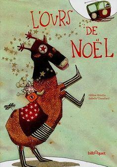 L'ours de Noël, Hélène Kérillis, Isabelle Chatellard, Bilboquet, 2006
