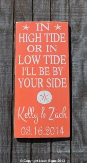 Beach Wedding Sign - In High Tide Or Low Tide I'll Be By Your Side - Nautical Anchor Wedding Decor - Coral Wedding - Personalized Wedding Gift  www.nautiwoodsigns.com