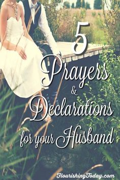 5 Prayers & Declarations for Your Husband