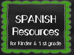 A Page for affordable Spanish Resources for Kindergarten and First Grade students