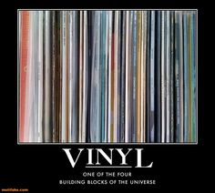Vinyl records - one of the four building blocks of the universe