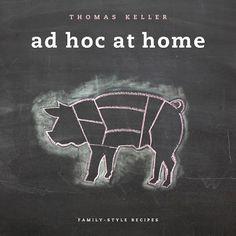 Eating L.A.: Win Thomas Keller's Ad Hoc at Home!