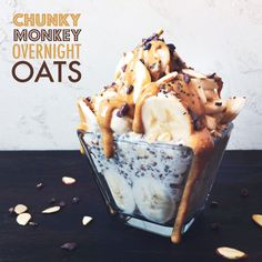 Chunky Monkey Overnight Oats - Wifemamafoodie