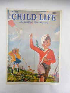 Vintage CHILD LIFE Magazine March 1939  Kids With Kites on Cover