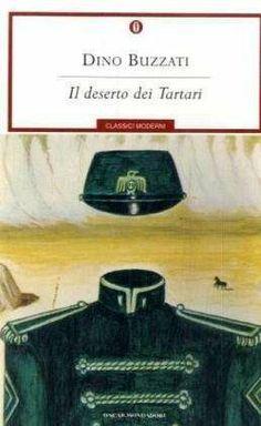 Il deserto dei Tartari - IDino Buzzati Agosto 2014 Discussione su: http://tinyurl.com/qgn7nnk