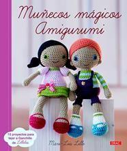 Muñecos mágicos amigurumi / Mari-Lüs Lille