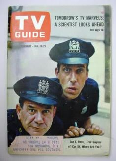 """TV Guide - Car 54 Where are You?  Fred Gwynn way before """"The Munster's"""" or """"My Cousin Vinny"""""""