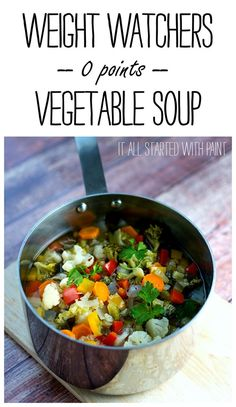 Weight Watchers zero point soup recipe