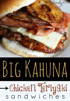 Favorite Family Recipes: Big Kahuna Chicken Teriyaki Sandwiches - Spicing up our chicken teriyaki sandwiches by adding some ham and pepper jack cheese!