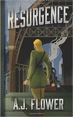 Resurgence: Amazon.co.uk: A.J. Flower: 9780995469006: Books