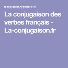 La conjugaison des verbes français - La-conjugaison.fr