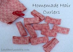 Homemade Hair Curlers---Cool idea, just like the rags my mother tied in my hair to make ringlets, only prettier!: