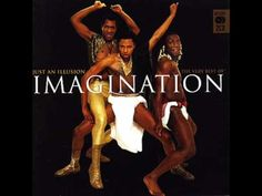 80's - Imagination - Just an Illusion 1982 - YouTube ~ Hell yeah!!! That song is addictive! That back beat is on point! You can't help but, reach the back of your head and elbows ...and your rump back...when you hear that beat! Especially when they break it down at around... 4:24 ツ