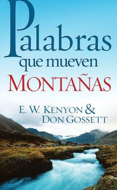 Palabras Que Mueven Montañas- Don Gossett