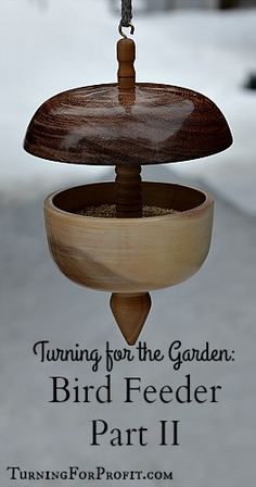 Turned bird feeders.  Combines spindle and bowl turning techniques to produce awesome bird feeders.  Part II focuses on turning the bowls.