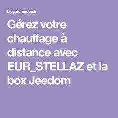 grez votre chauffage distance avec eur_stellaz et la box jeedom