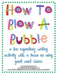 How To Blow A Bubble - A Fun Expository Writing Activity