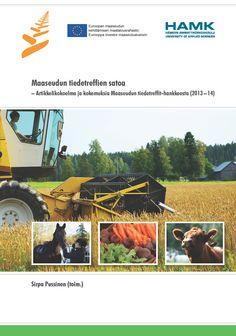 Pussinen (toim.): Maaseudun tiedetreffien satoa (2013–14). Download free eBook at www.hamk.fi/julkaisut.