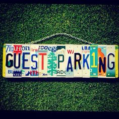 Gust parking custom sign, upcycled from expired license plates. License Plate Sign. Hangs from silver chain with stainless steel nails. Plate states and colors may vary making each sign made a unique work of art! If you would like certain colors or states please let me know and I will try to accommodate the best I can. All signs are made to order.