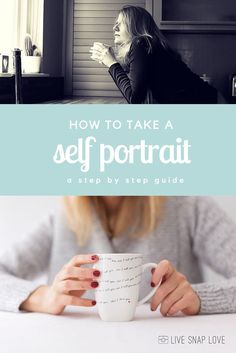 How to take a Self Portrait — Step by step guide to taking a self portrait.
