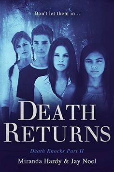 Death Returns (Death Knocks Book 3) by Miranda Hardy https://www.amazon.com/dp/B074PWTN9D/ref=cm_sw_r_pi_dp_x_IHC5zbXN2YTXS