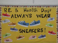 PE Bulletin Board. Each shoes has teachers name and days they have PE