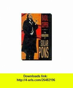 The Recollections of Solar Pons (9781878252203) Basil Copper, Stefanie K. Hawks , ISBN-10: 1878252208  , ISBN-13: 978-1878252203 ,  , tutorials , pdf , ebook , torrent , downloads , rapidshare , filesonic , hotfile , megaupload , fileserve