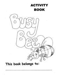 Busy Bee Class Resources and Student Activity Book