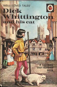Vintage Ladybird Books: Dick Whittington and his Cat: Well-Loved Tales Series 1970s Childhood, My Childhood Memories, Childhood Stories, Nice Memories, Easy Reading Books, Tales Series, Ladybird Books, Vintage Children's Books, Vintage Ads