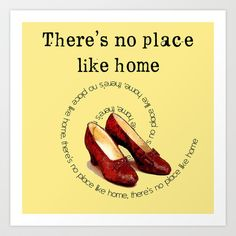 There's no place like home Art Print by Mary Kilbreath - $18.00