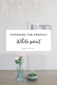 Choosing The Perfect White Paint