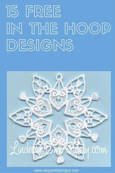 15 Free In the Hoop Designs (ITH) - We have compiled a list of 15 different in the hoop designs offered for free. Read more at http://www.easyonthetongue.com
