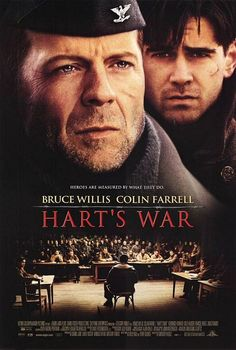 Hart's War (2002) Bruce Willis, Colin Farrell, Terence Howard, Cole Hauser, Linus Roache. 27/04/13