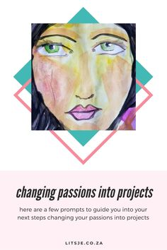 Changing passions into projects, here are a few prompts to guide you into your next steps changing your passions into projects. Start Writing, Writing A Book, Set Your Goals, Know What You Want, Getting Up Early, Passion Project, To Loose, Project Yourself, Make Time