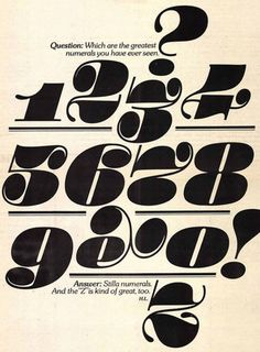 Designed by Ty Lettau great graphic design logo Design by Herb Lubalin Graphic design Herb Lubalin, Typo Design, Modern Graphic Design, Graphic Design Typography, Cool Typography, Typography Letters, Number Typography, Number Fonts, Typography Inspiration
