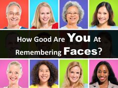 It's all too easy to forget people's names and faces, but many people have a perfect recall. How are your facial recognition skills? Are up for the test?