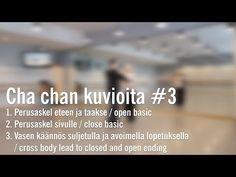 (1) Cha chan kuvioita #3 /open basic ja cross body lead - YouTube
