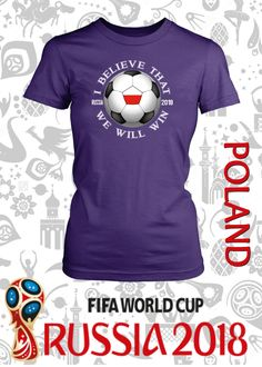 e8f6612c6 FIFA World Cup Polska/Poland National Team Soccer I Believe That We Will  Win in