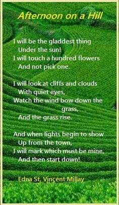 Afternoon on a Hill...  Edna St. Vincent Millay 2nd 3rd text exemplar poem