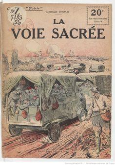 WWI, 1916, Verdun; La voie sacrée / Georges Thomas   Gallica