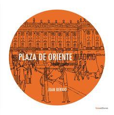 "Libro ""PLAZA DE ORIENTE"" de Juan Berrio Plaza, Madrid, Comics, Illustration, Book, Illustrations, Comic Book, Cartoons, Comic Books"