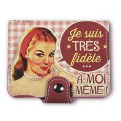 Porte-cartes bancaires « Je suis très fidèle ... » - Natives - Déco rétro & vintage