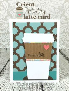 Cricut Artistry Latte card