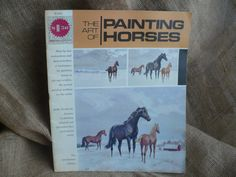 Vintage The Art of Painting Horse, Instructional Painting Book, The Grumbacher Library
