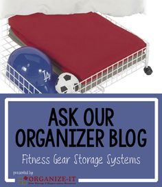 Getting fit and getting organized are two of the top New Year's resolutions.  But if you're not in the habit of keeping your fitness gear organized, you could be setting yourself up for failure on both counts.   See more at: http://www.askourorganizer.com/harriets-blogs/fitness-gear-storage-systems/#sthash.Rblzwm96.dpuf