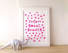 Throw Some Shapes Screen Print, fun 90's inspired posted, hipster screen print, neon pink poster, typographic art, fun modern wall art by hello DODO on Etsy