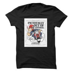 IM Totally Out Of Control T Shirts, Hoodie. Shopping Online Now ==►…