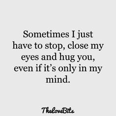 50 Cute Missing You Quotes to Express Your Feelings – TheLoveBits Quotes for loved ones Cute Missing You Quotes, Cute Miss You, Love Quotes For Him, Quotes To Live By, Quotes About Missing Friends, Quotes About Your Crush, Crushing On Him Quotes, Quotes About Eyes, Missing You Quotes For Him Distance