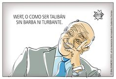 Wert, o cómo ser talibán sin barba ni turbante